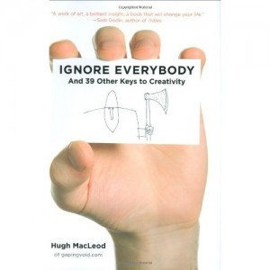 """Smarter in :60: You Must """"Ignore Everybody"""""""