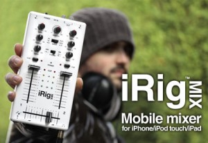 IK Multimedia Announces Mobile Mixer – iRig Mix